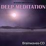 Brainwaves-CD Deep Meditation - Hemi-Sync