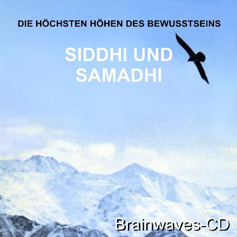 Siddhi und Samadhi